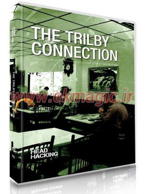 The Trilby Connection